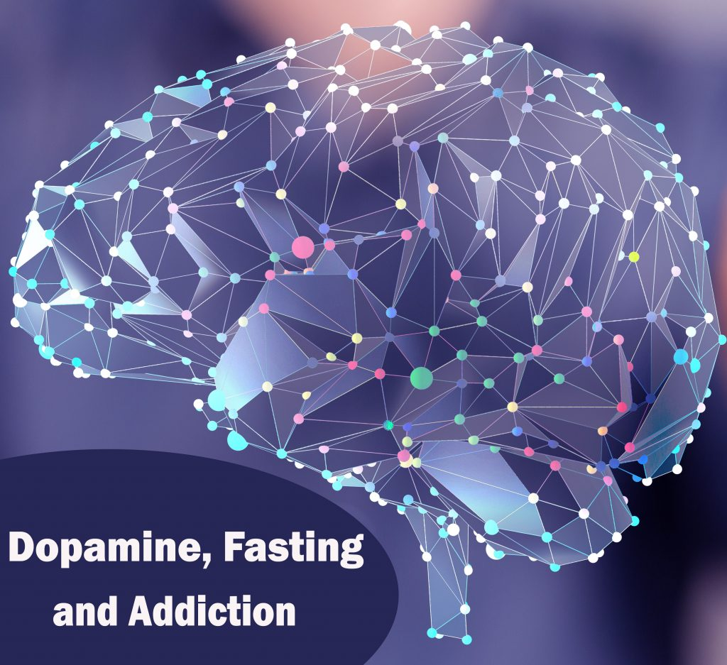 dopamine addiction fasting